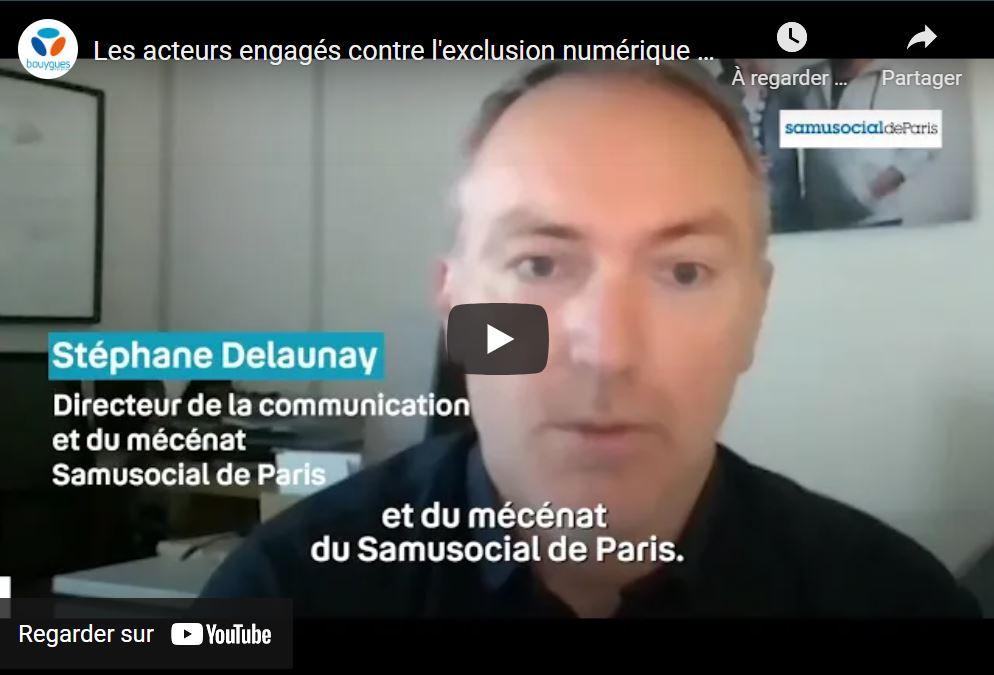 Visuel miniature vidéo Les acteurs engagés contre l'exclusion numérique : le Samusocial de Paris | Bouygues Telecom
