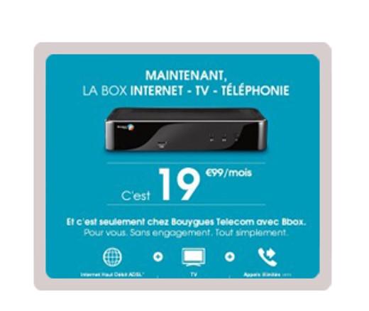Maintenant la box internet - tv - téléphonie c'est 19,99 euros par moi.
